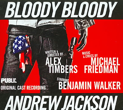 BLOODY BLOODY ANDREW JACKSON (OCR) (CD)