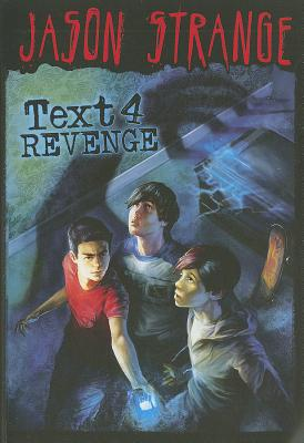 Text 4 Revenge By Strange, Jason/ Parks, Phil (ILT)